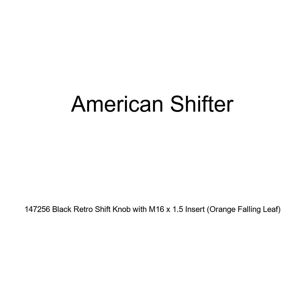 Orange Falling Leaf American Shifter 147256 Black Retro Shift Knob with M16 x 1.5 Insert
