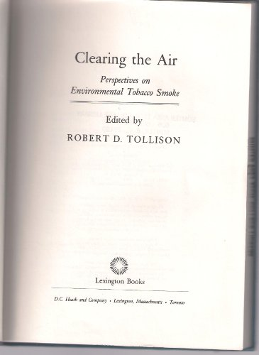 Clearing the Air: Perspectives on Environmental Tobacco Smoke