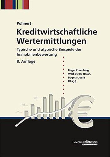 Kreditwirtschaftliche Wertermittlungen Gebundenes Buch – 18. März 2015 Fritz Pohnert Birger Ehrenberg Wolf-Dieter Haase Dagmar Joeris