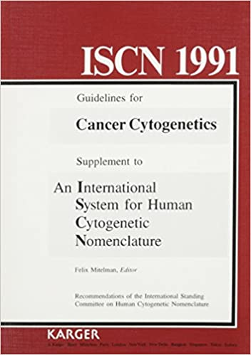 Iscn 1991: An International System For Human Cytogenetic Nomenclature (1991) Guidelines For Cancer Cytogenetics: Supplement. por Felix Mitelman epub