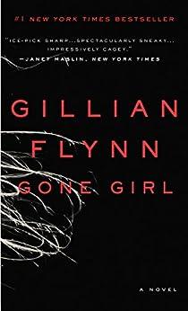 Gone Girl: A Novel by [Flynn, Gillian]