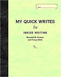 My Quick Writes For INSIDE WRITING