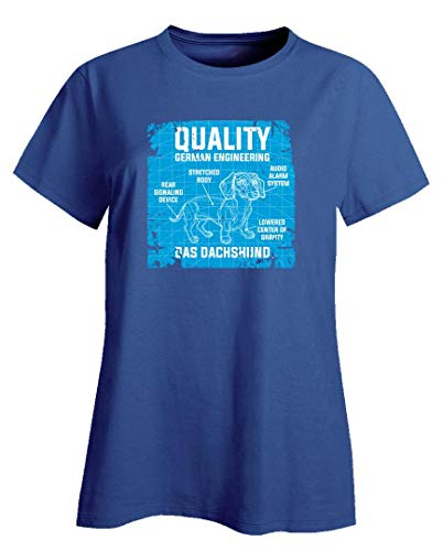 (Stuch Strength Funny Dachshund - Quality German Engineering - Dog Canine Breed Pet Humor - Ladies T-Shirt Royal Blue)