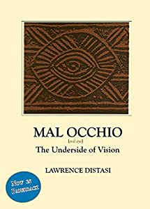 Paperback Mal Occhio : The Underside of Vision Book