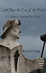 Light Near the End of the World: A Camino de Santiago Short Story