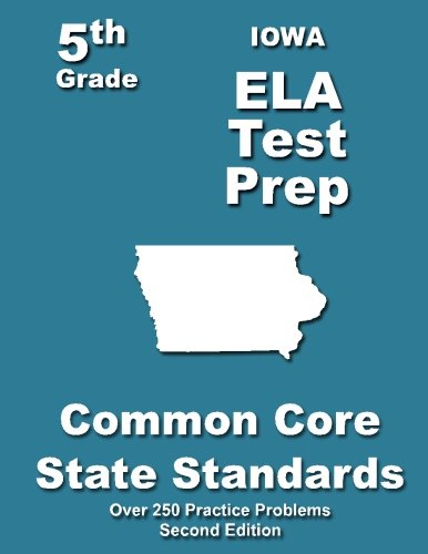 Download Iowa 5th Grade ELA Test Prep: Common Core Learning Standards pdf epub