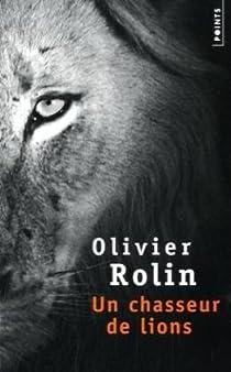 Un chasseur de lions par Rolin