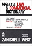 img - for West's law & commercial dictionary = Dizionario giuridico e commerciale : inglese-italiano-francese-spagnolo-tedesco (Multilingual Edition) book / textbook / text book