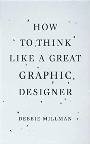Amazon how to think like a great graphic designer ebook debbie amazon how to think like a great graphic designer ebook debbie millman kindle store fandeluxe Image collections