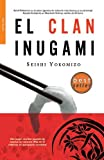 El clan Inugami/ The Inugami clan (Bolsillo) (Spanish Edition)