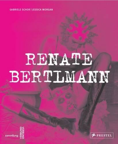 Renate Bertlmann: Works 1969–2016 (Englisch) Gebundenes Buch – 15. Mai 2016 Gabriele Schor Jessica Morgan Prestel Verlag 3791355309