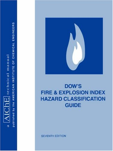 dows-fire-and-explosion-index-hazard-classification-guide