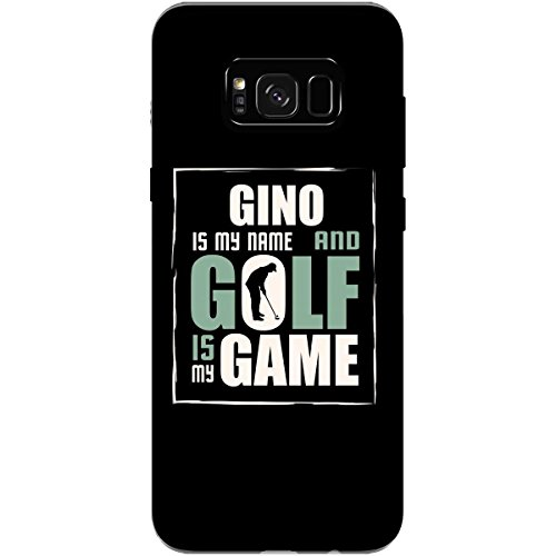 GINO My Name Golf My Game Father's Day Golfing - Phone Case Fits Samsung S8 Black