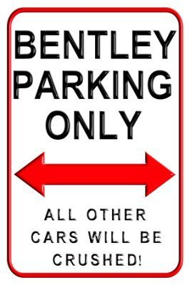 BBHUHU-Bentley Parking Only Metal Aluminium Wall Sign Parking Signs9x12 inch Yard Decorative ()