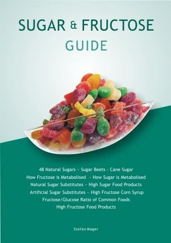 fructose+health Products : Sugar & Fructose Guide