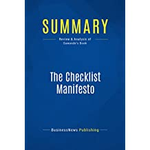 Summary: The Checklist Manifesto: Review and Analysis of Gawande's Book