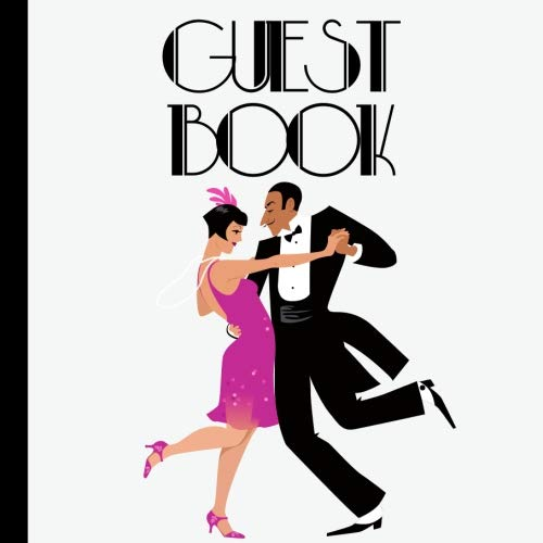Guest Book: 20s Party Guest Book Includes Gift