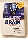 img - for Jump Start Your Business Brain: Win More,Lose Less,and Make More Money,,2001 publication book / textbook / text book