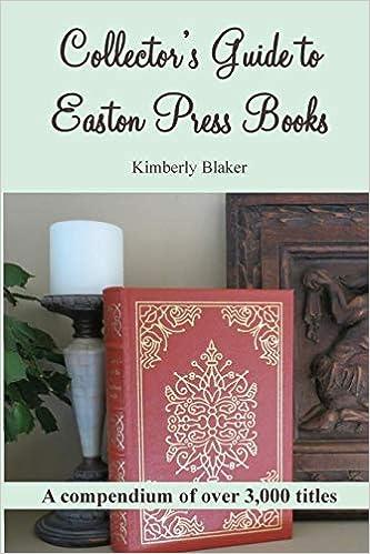 A Compendium Collectors Guide to Easton Press Books