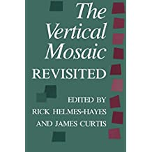 The Vertical Mosaic Revisited (Heritage)