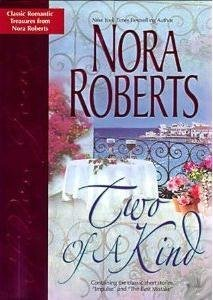 Two Of A Kind by Nora Roberts