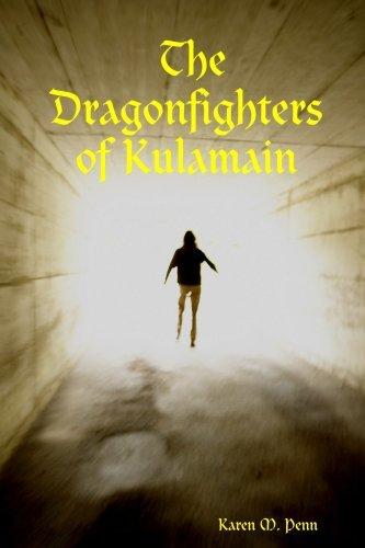 The Dragonfighters of Kulamain by Karen M. Penn (2005-09-09)