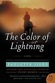 The Color of Lightning: A Novel by [Jiles, Paulette]
