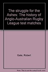 The struggle for the Ashes: The history of Anglo-Australian Rugby League test matches