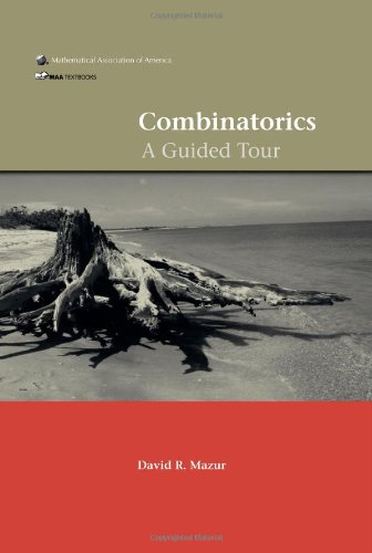 Download Combinatorics A Guided Tour Maa Textbooks Pdf By David R Mazur Atclennihum