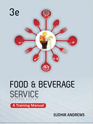 Food And Beverage Services A Training Manual Sudhir Andrews