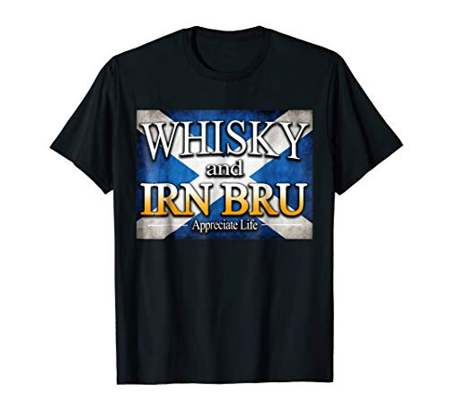 Whisky And Irn Bru Scottish Scotch T Shirt Scotland Can