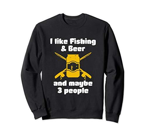 Asat - I like Fishing & Beer and maybe 3 people Sweatshirt