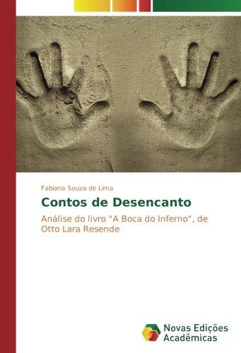 Contos de Desencanto: Análise do livro 'A Boca do Inferno', de Otto Lara Resende (Portuguese Edition)