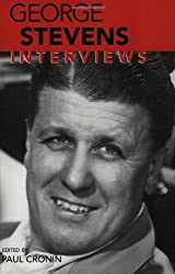 George Stevens: Interviews (Conversations with Filmmakers)