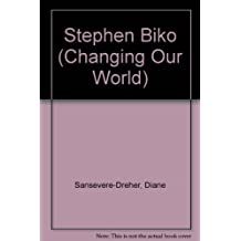 STEVEN BIKO (Changing Our World)
