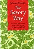 The Savor Way, Deborah Madison, 0553057804