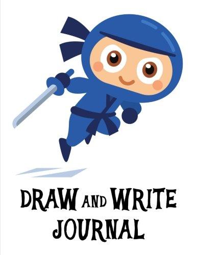 Draw and Write Journal: A Creative Writing Journal For Kids - Blue Ninjas (Handwriting Notebooks) ebook