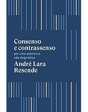 Consenso e contrassenso: Por uma economia não dogmática