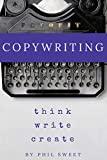 #3: Copywriting: How to Write Copy That Sells and Working Anywhere With Your Own Freelance Copywriting Business