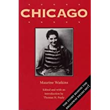Chicago: With the Chicago Tribune Articles that Inspired It