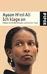 Ich Klage An: Pladoyer fur die Befreiung der Muslimischen Frauen (German Edition)