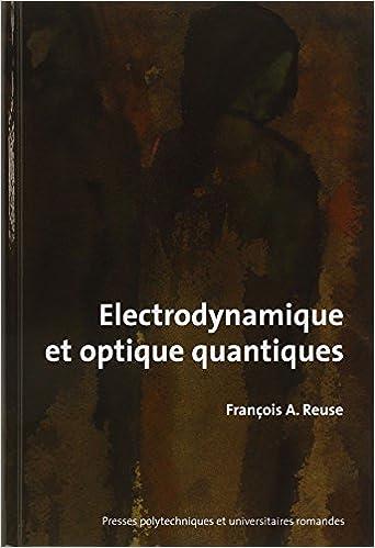 Livre Kindle télécharger ipad Electrodynamique et optique quantiques 2880747058 PDF iBook