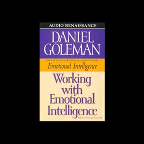 Working with Emotional Intelligence Audiobook [Free Download by Trial] thumbnail