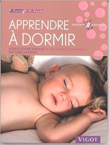 Livres gratuits Apprendre à dormir : Aider votre enfant à trouver le sommeil naturellement pdf epub