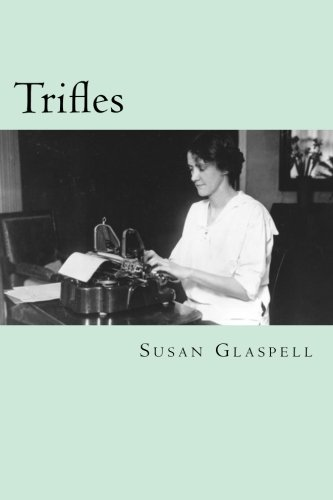 trifles susan glaspell essay Susan glaspell trifles essays - susan glaspell's trifles.
