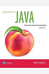 Starting Out with Java: From Control Structures through Objects (7th Edition) (What's New in Computer Science) Paperback