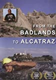 From the Badlands to Alcatraz by Richard Iron Cloud