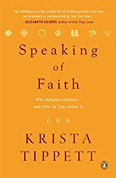 By Krista Tippett - Speaking of Faith: Why Religion Matters--and How to Talk About It (12/30/07)