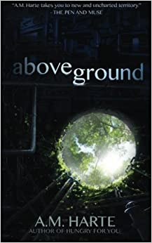 Above Ground: Volume 1