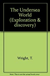 The Undersea World (Exploration & discovery)